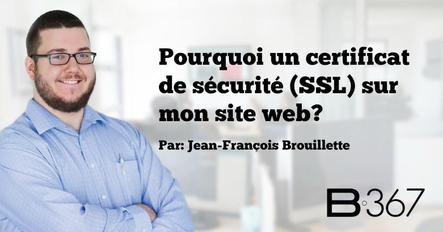 Pourquoi un certificat de sécurité (SSL) sur mon site web?