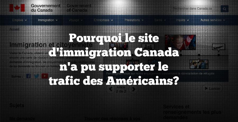 Pourquoi Immigration Canada n'a pu supporter le trafic des Américains?