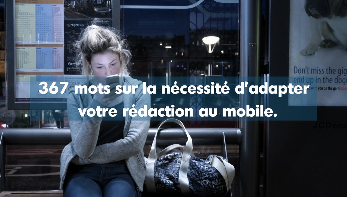 367 mots sur la nécessite d'adapter votre rédaction au mobile