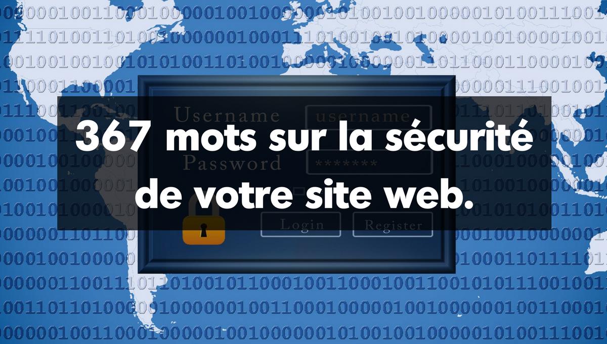 367 mots sur la sécurité de votre site Web.