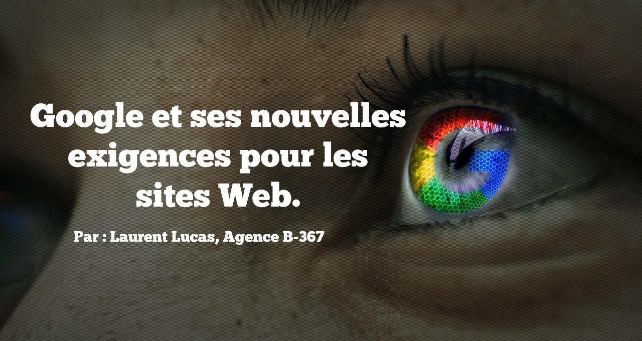 Google et ses nouvelles exigences pour les sites Web